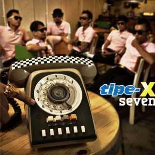 Tipe-X - Seven (Album 2012)